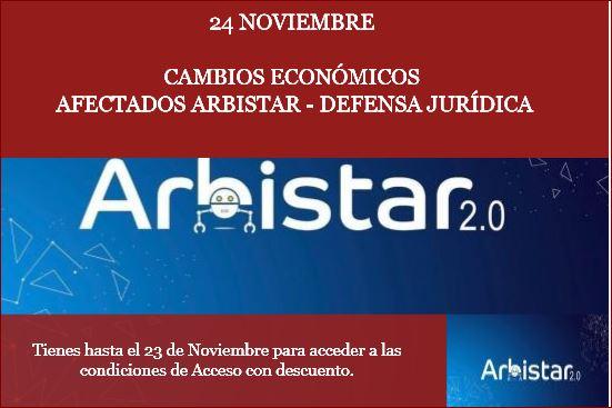 Cambio de condiciones económicas afectados Arbistar 24 de Noviembre